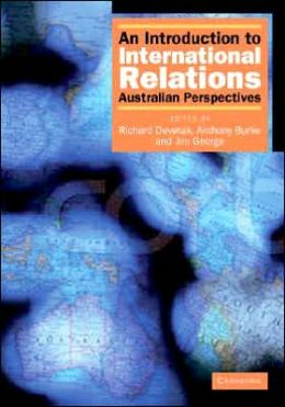 An Introduction to International Relations: Australian Perspectives