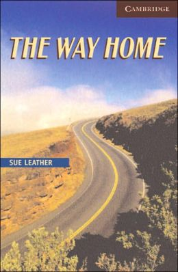 The Way Home Level 6 Advanced Book with Audio CDs (3) Pack