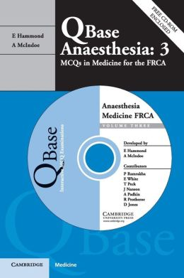 Qbase Anaesthesia, Volume 3, MCQs in Medicine for the FRCA