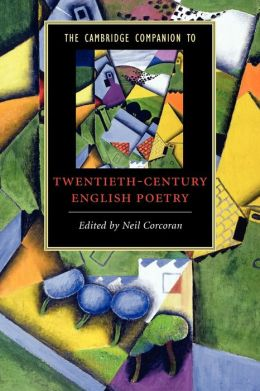 The Cambridge Companion to Twentieth-Century English Poetry