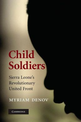 Child Soldiers: Sierra Leone's Revolutionary United Front