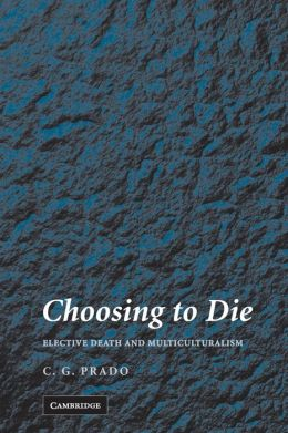 Choosing to Die: Elective Death and Multiculturalism