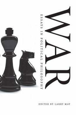 War: Essays in Political Philosophy