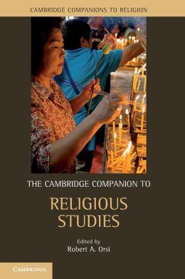The Cambridge Companion to Religious Studies