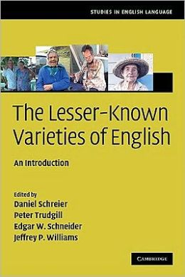 The Lesser-Known Varieties of English: An Introduction
