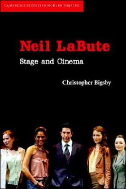 Neil LaBute: Stage and Cinema