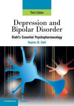 Depression and Bipolar Disorder: Stahl's Essential Psychopharmacology
