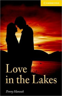 Love in the Lakes Level 4 Intermediate Book with Audio CDs (2) Pack