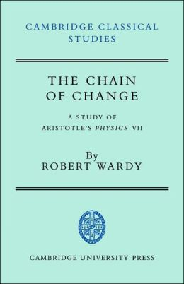 The Chain of Change: A Study of Aristotle's Physics VII