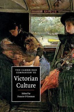 The Cambridge Companion to Victorian Culture