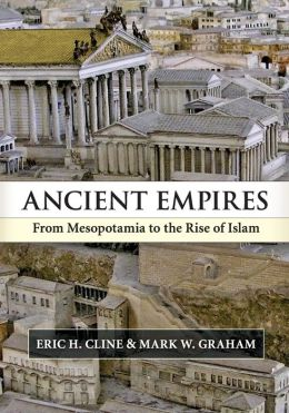 Ancient Empires: From Mesopotamia to the Rise of Islam