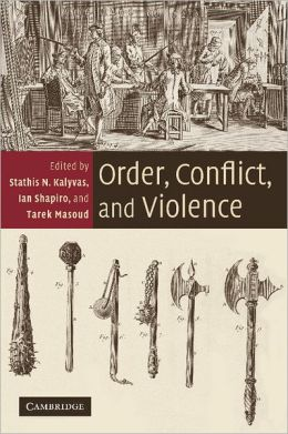 Order, Conflict, and Violence