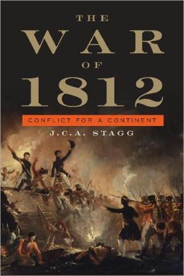 The War of 1812: Conflict for a Continent
