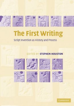 The First Writing: Script Invention as History and Process