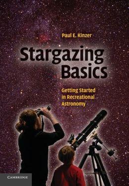 Stargazing Basics: Getting Started in Recreational Astronomy