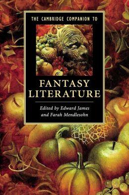The Cambridge Companion to Fantasy Literature