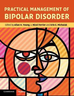 Practical Management of Bipolar Disorder