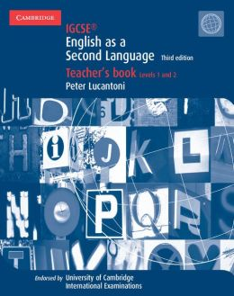IGCSE English as a Second Language Teacher's Book Levels 1 and 2