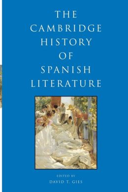 Cambridge History of Spanish Literature