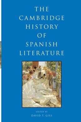 Cambridge History of Spanish Literature