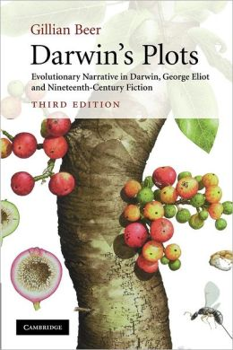 Darwin's Plots: Evolutionary Narrative in Darwin, George Eliot and Nineteenth-Century Fiction