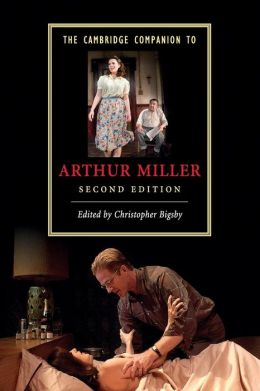 The Cambridge Companion to Arthur Miller (Cambridge Companions to Literature Series)
