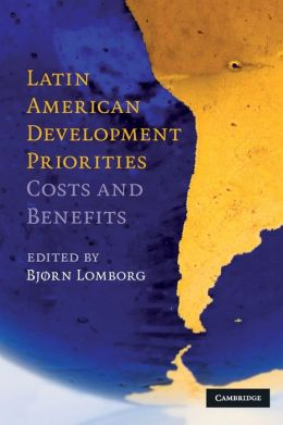 Latin American Development Priorities: Costs and Benefits