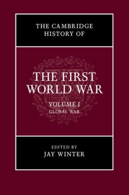 The Cambridge History of the First World War