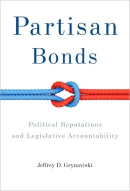 Partisan Bonds: Political Reputations and Legislative Accountability