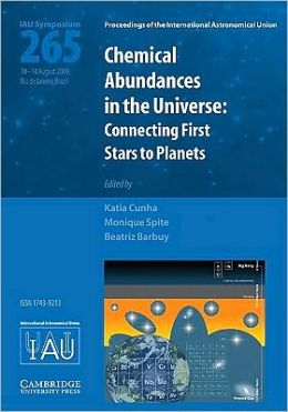 Chemical Abundances in the Universe (IAU S265): Connecting First Stars to Planets