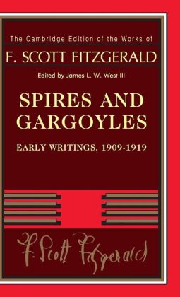 Spires and Gargoyles: Early Writings, 1909-1919