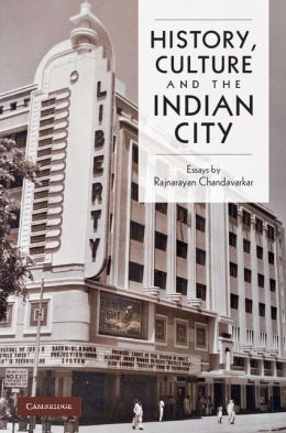 Labour, Class and Culture: Essays on Indian History