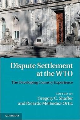 Dispute Settlement at the WTO: The Developing Country Experience
