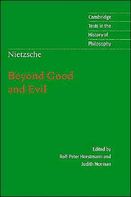 Nietzsche: Beyond Good and Evil: Prelude to a Philosophy of the Future