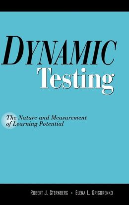 Dynamic Testing: The Nature and Measurement of Learning Potential