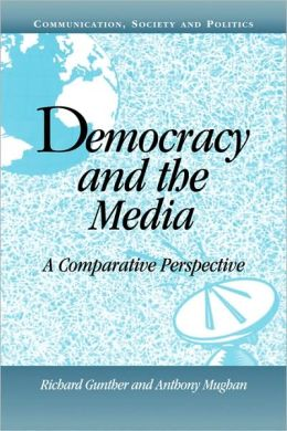 Democracy and the Media: A Comparative Perspective