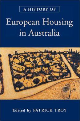 A History of European Housing in Australia