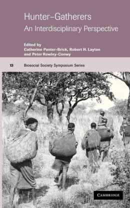 Hunter-Gatherers: An Interdisciplinary Perspective