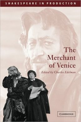 The Merchant of Venice (Shakespeare in Production Series)