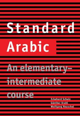Standard Arabic: An Elementary-Intermediate Course