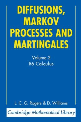 Diffusions, Markov Processes, and Martingales, Volume 2: Ito Calculus