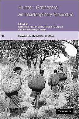 Hunter-Gatherers: An Interdisciplinary Perspective