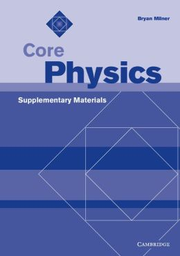 Core Physics Supplementary Materials