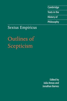 Sextus Empiricus: Outlines of Scepticism