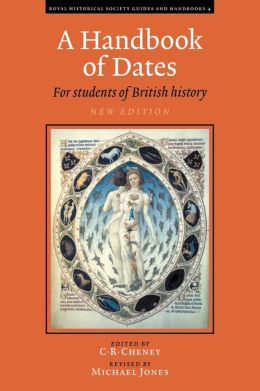 A Handbook of Dates: For Students of British History