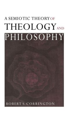 A Semiotic Theory of Theology and Philosophy
