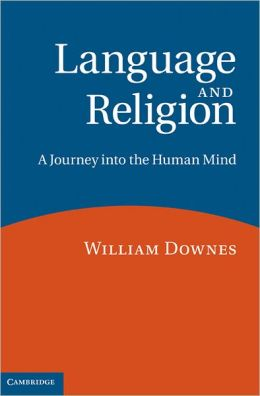 Language and Religion: A Journey into the Human Mind