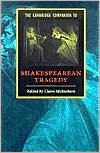 The Cambridge Companion to Shakespearean Tragedy