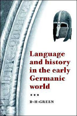 Language and History in the Early Germanic World