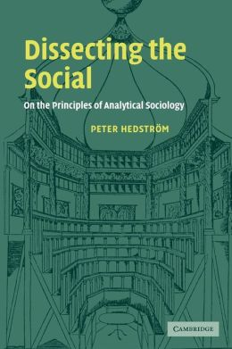 Dissecting the Social: On the Principles of Analytical Sociology